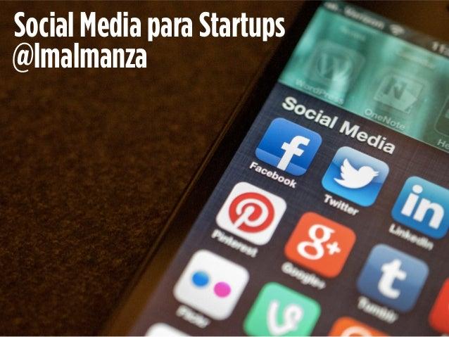 Herramientas de Social media para startups y emprendedores