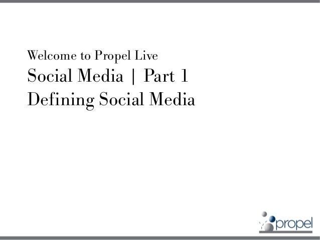 Social Media 101 - Defining Social Media