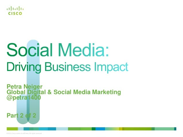 Social Media: Driving Business Impact (Part 2 of 2)