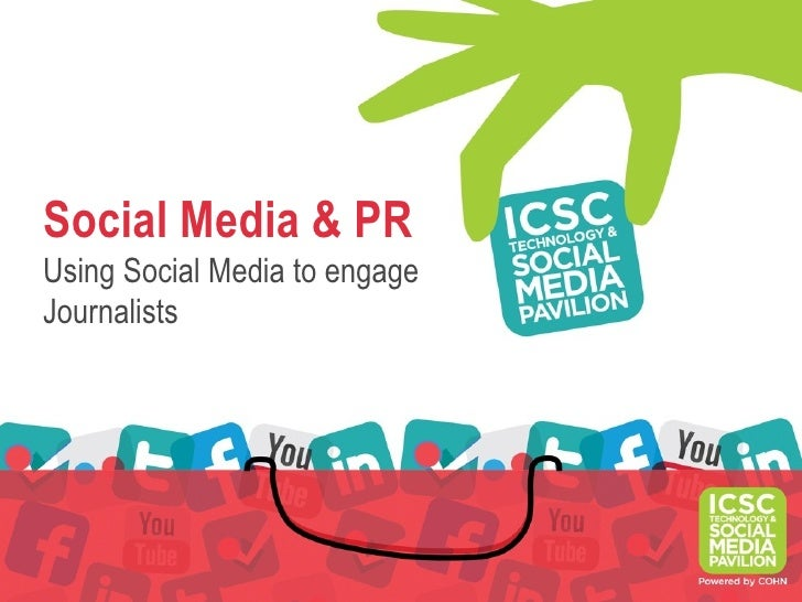 Social Media & PRUsing Social Media to engageJournalists