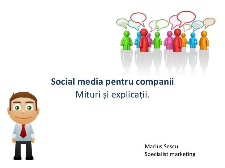 Social media pentru companii - mituri si explicatii