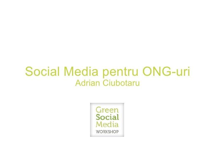 Social Media pentru ONG-uri Adrian Ciubotaru