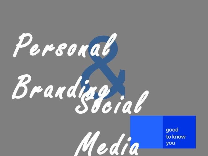 & Social Media Personal Branding