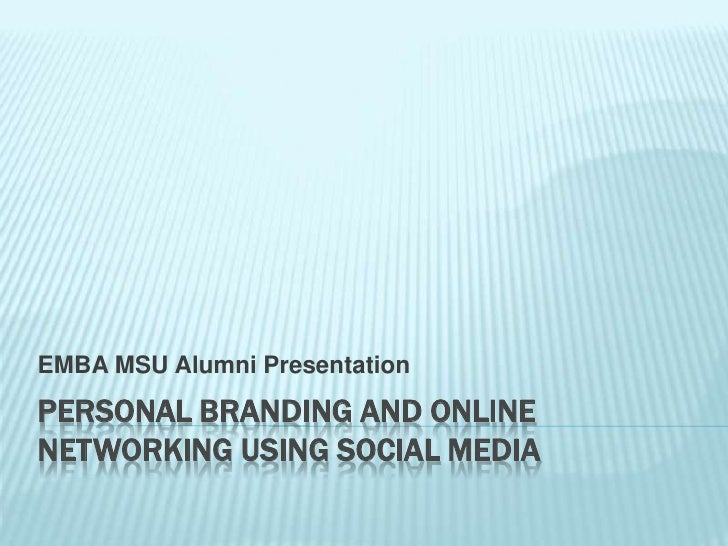 Social Media  Personal Branding And Online Networking