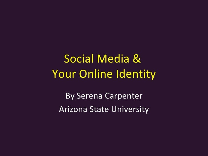 Online identity and social media