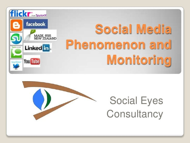 Social Media Phenomenon And Monitoring