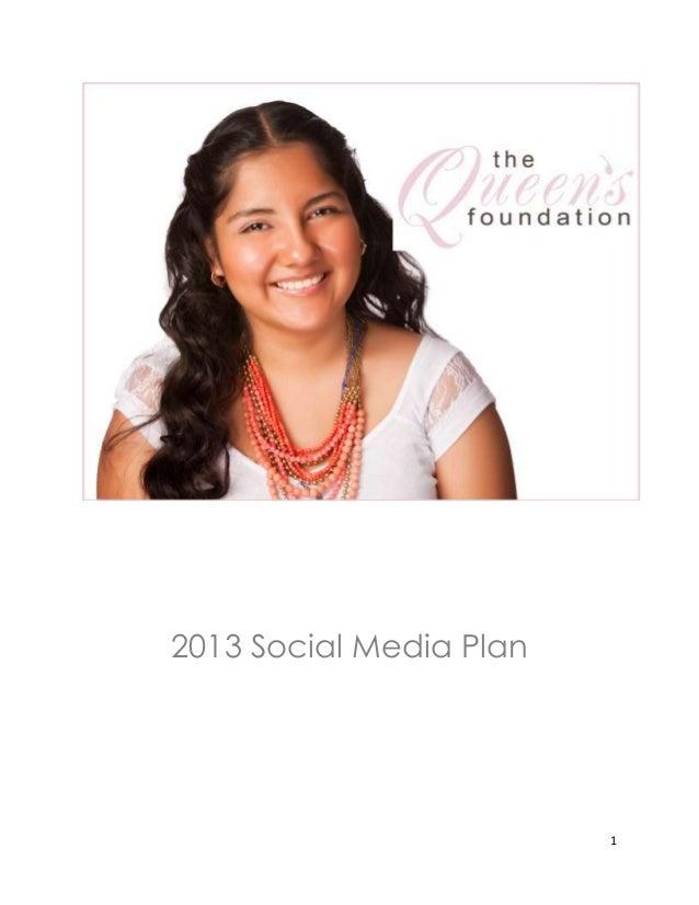 The Queen's Foundation- Social Media Plan 2013