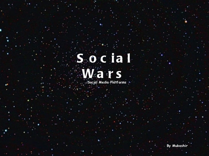 Social Media Wars - Different Platforms on Social Media