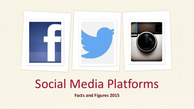 Media Facts 2015 Facts And Figures 2015 Social