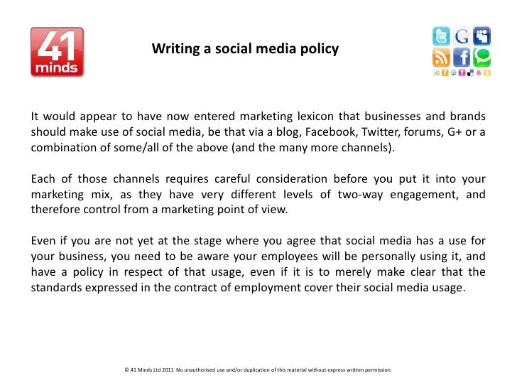 Writing a social media policy   <br />It would appear to have now entered marketing lexicon that businesses and brands sho...