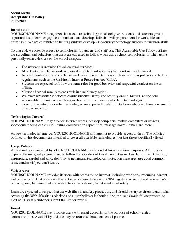 Social Media Acceptable Use Policy 2012-2013 Introduction YOURSCHOOLNAME recognizes that access to technology in school gi...