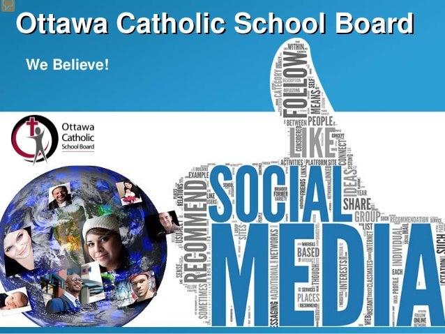 Ottawa Catholic School BoardWe Believe!