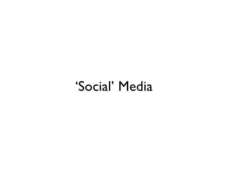 ' Social' Media