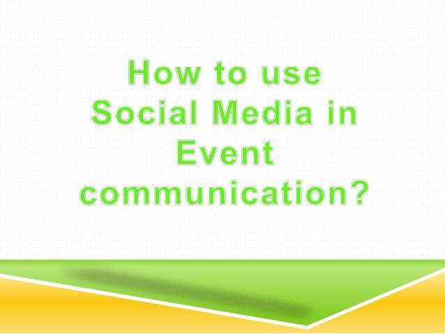  Promote your event through an event page  Build event page on Facebook or Google+  Do promotions, offer discount codes...
