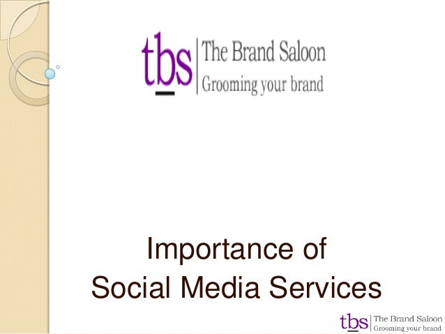 Importance of Social Media Services