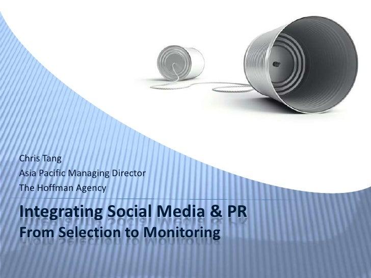 Integrating Social Media & PR: From Selection to Monitoring