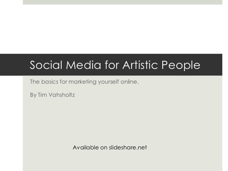Social Media for Artistic People