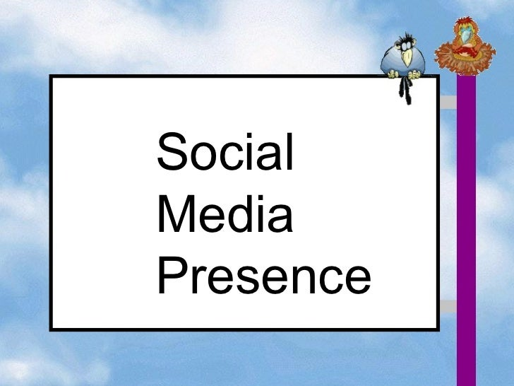 Social media presence 101