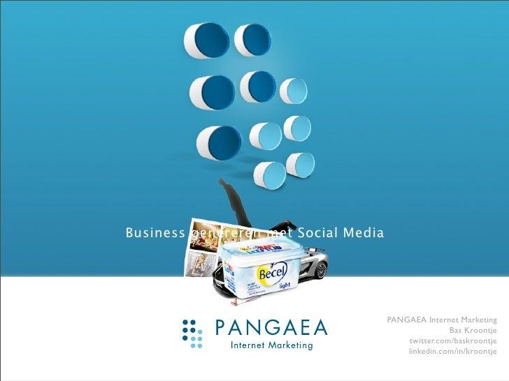 Business genereren met Social Media                                           PANGAEA Internet Marketing                  ...