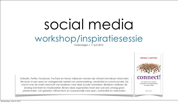 social media                                   workshop/inspiratiesessie            Kaderdagen | 11 juni 2010             ...