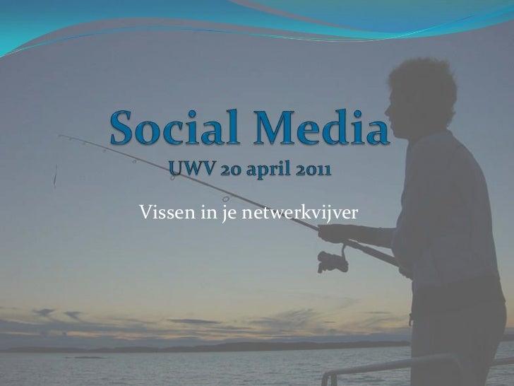 Social media presentatie 20 04-2011 met-media