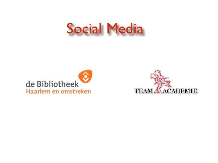 Social media presentatie bibliotheek haarlem13-03-12