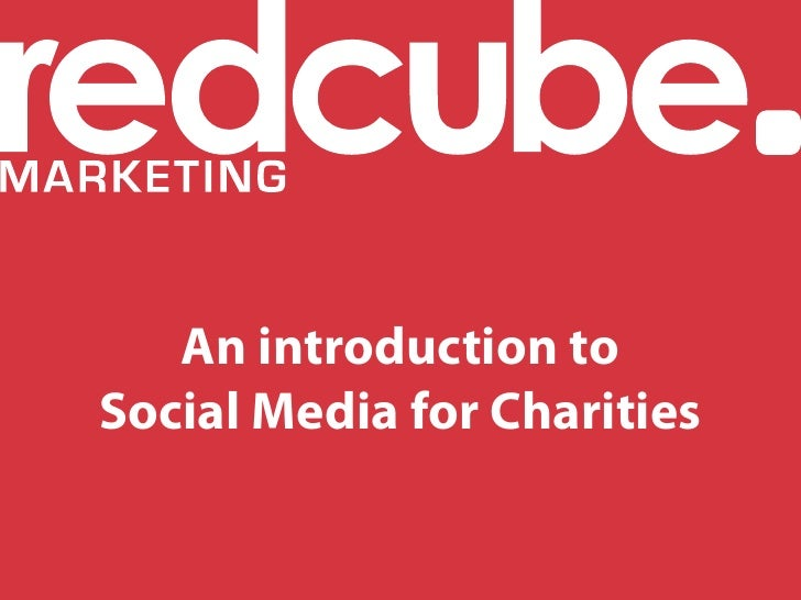 An introduction to Social Media for Charities