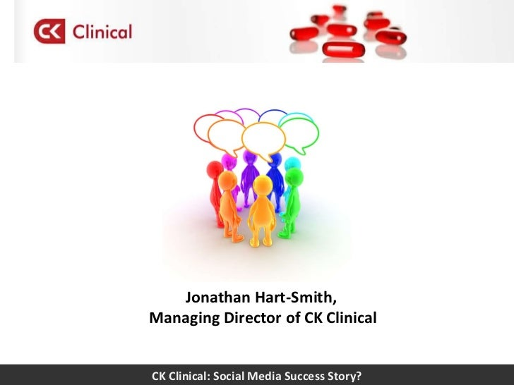 CK Clinical: Social Media Success Story? Jonathan Hart-Smith,  Managing Director of CK Clinical