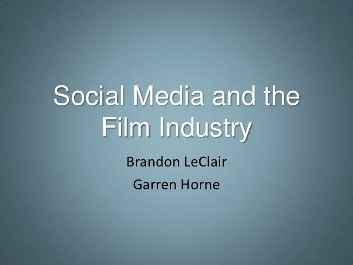Social Media & The Film Industry