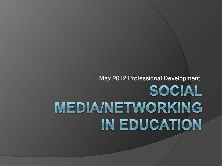 May 2012 Professional Development