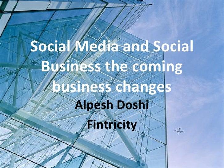 Social media presentation   alpesh doshi v1.2