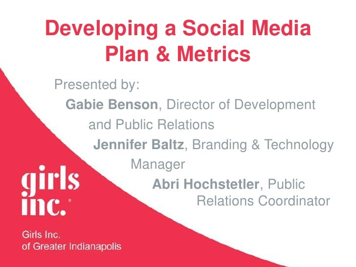 Developing a Social Media Plan and Metrics - Girls Inc. Region II Conference 10.14.11