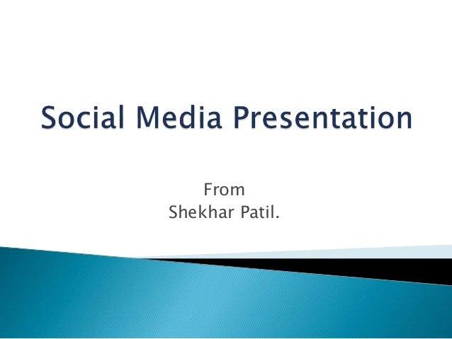 From Shekhar Patil.