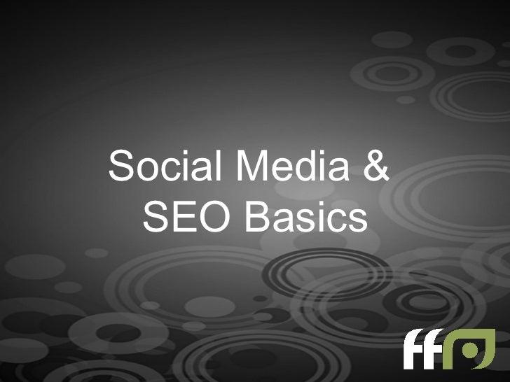 Social Media Marketing & SEO Basics
