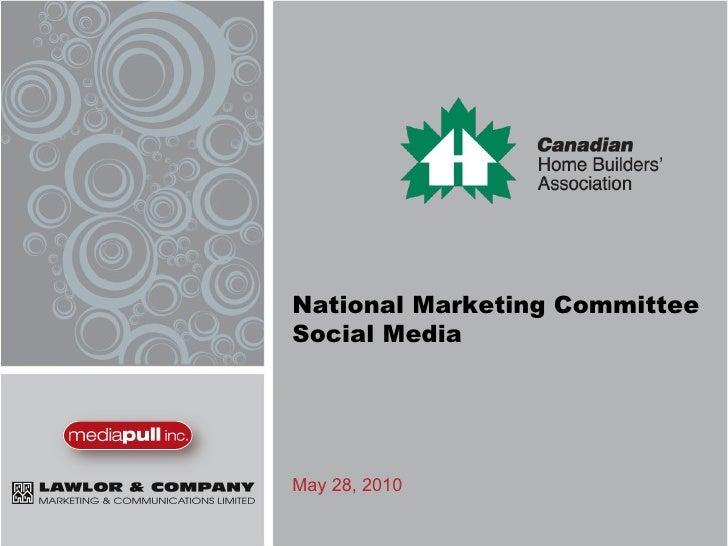 National Marketing Committee Social Media May 28, 2010