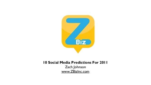 ZBiz 2011 Social Media Predictions Revised