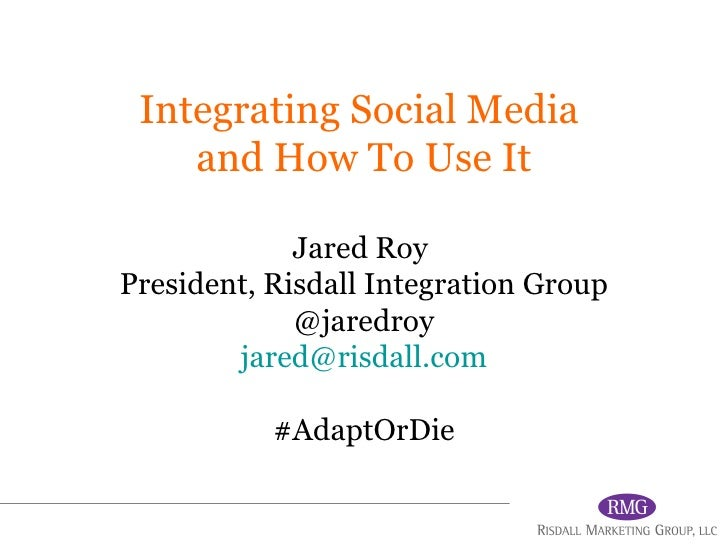 Integrating Social Media  and How To Use It