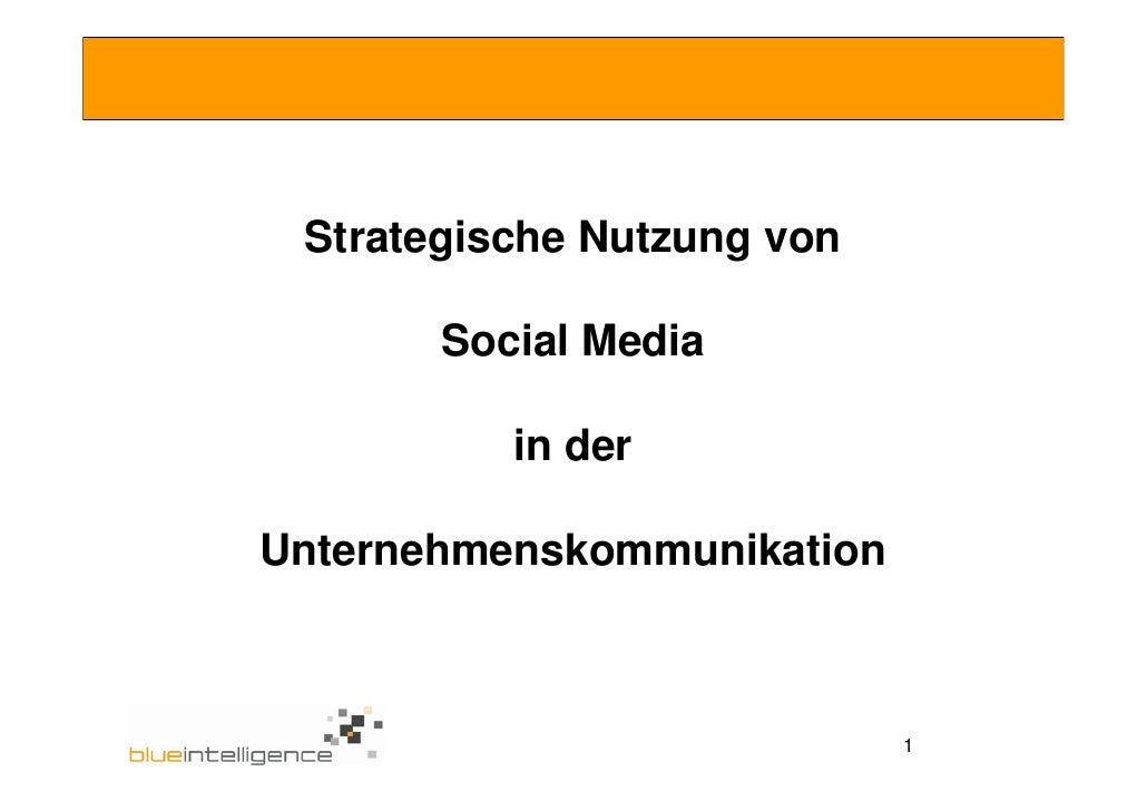 Strategische Nutzung von         Social Media            in der  Unternehmenskommunikation                                1