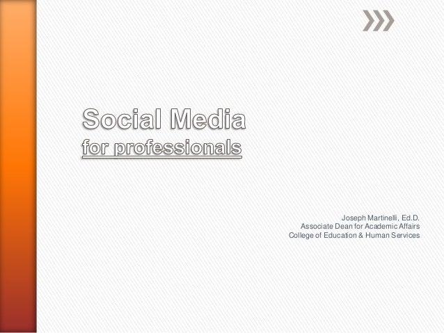 Social Media for Professionals Fall 2013