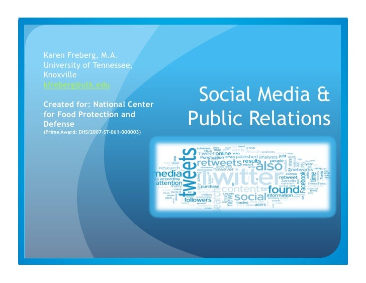 Karen Freberg, M.A. University of Tennessee, Knoxville kfreberg@utk.edu  Created for: National Center                     ...