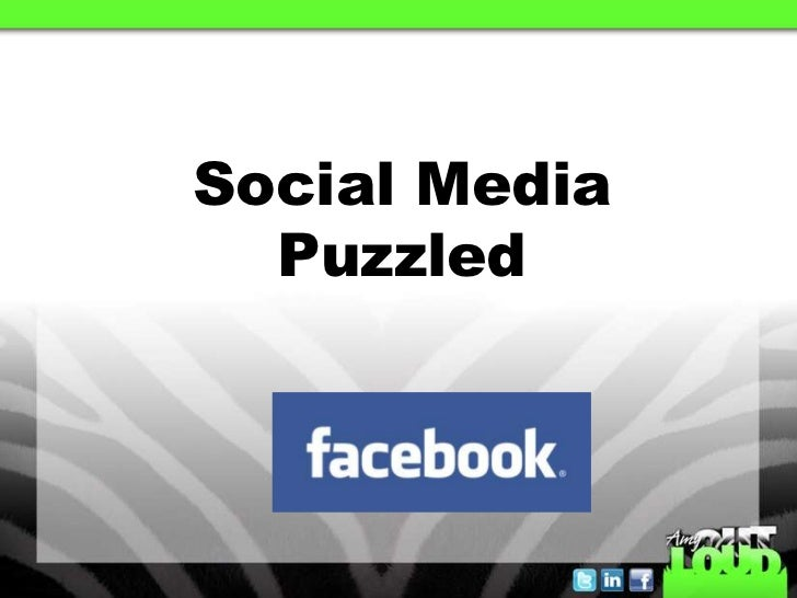 Social MediaPuzzled<br />