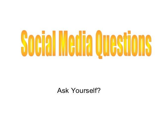 Social Media Questions   2013