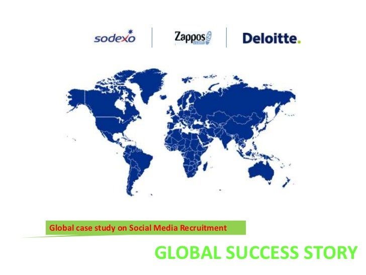 Global case study on Social Media Recruitment <br />GLOBAL SUCCESS STORY <br />