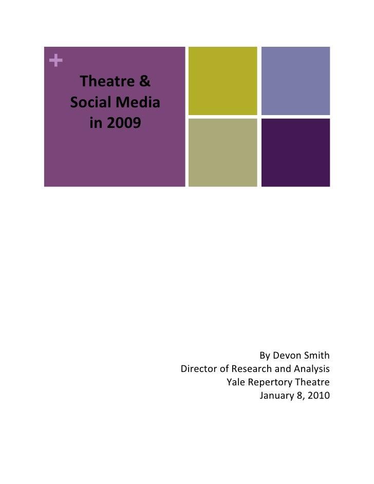 Theatre&              SocialMedia           in2009                              ...