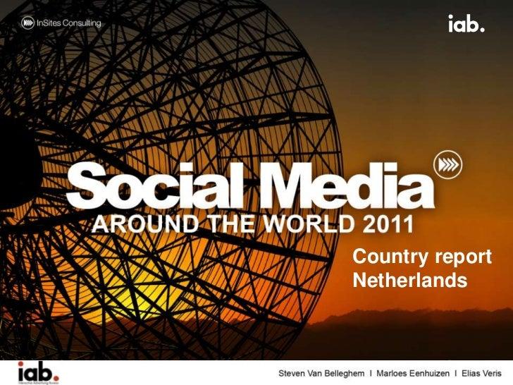 Social mediareport netherlands_insites_iab_nl