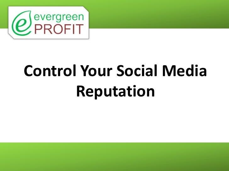 Control Your Social Media Reputation