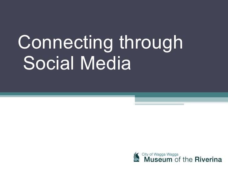 Museum of the Riverina Social media Presentation