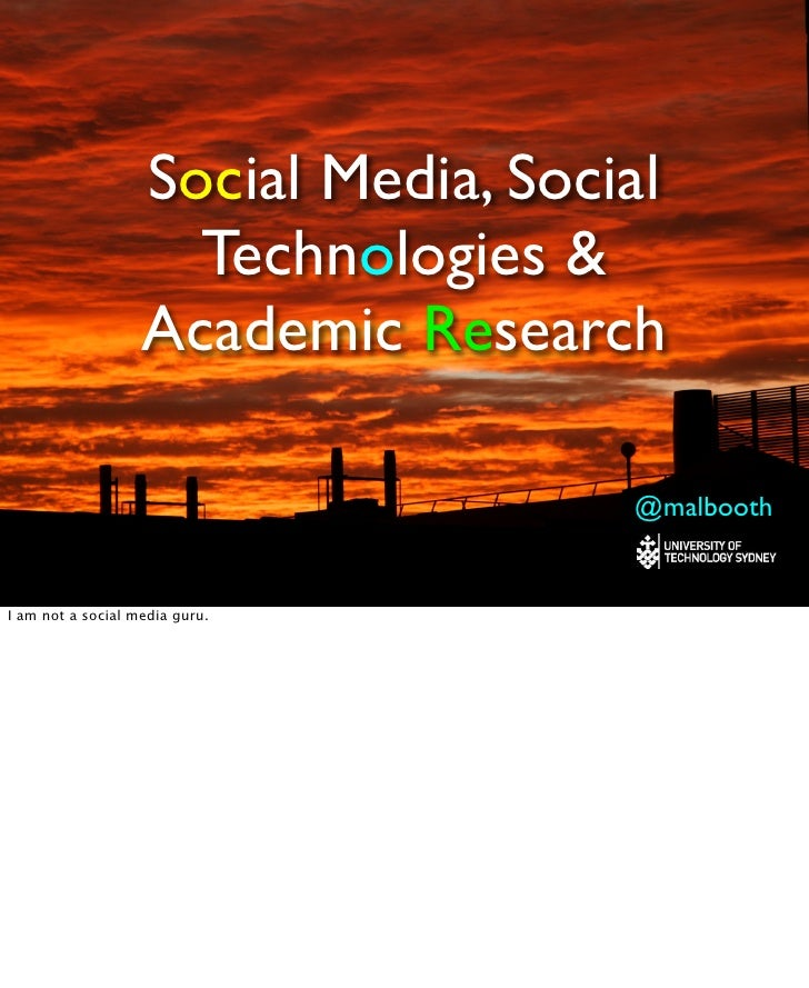 Social Media, Social                     Technologies &                   Academic Research                               ...