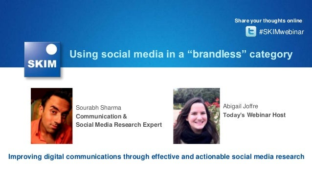 """Using social media in a """"brandless"""" categoryImproving digital communications through effective and actionable social media..."""