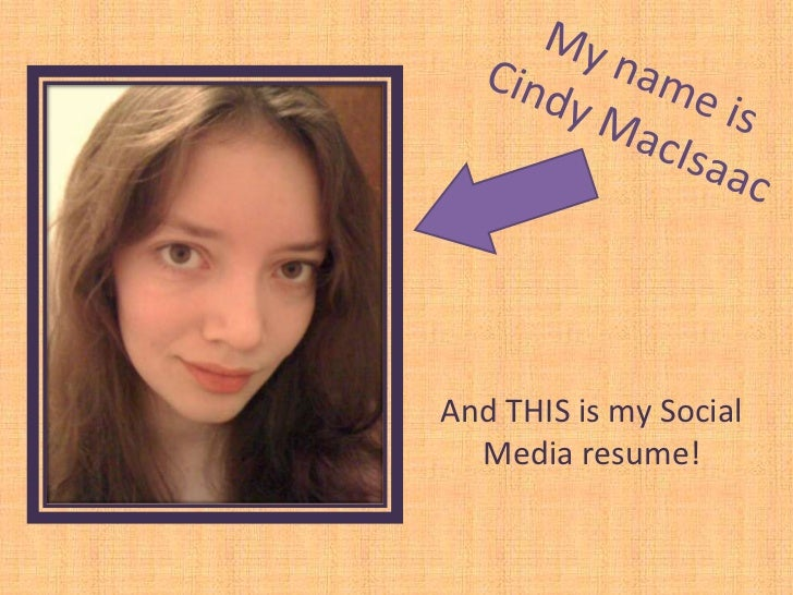 And THIS is my Social  Media resume!